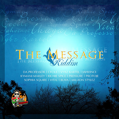 Message Riddim by Various Artists