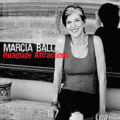 Roadside Attractions von Marcia Ball