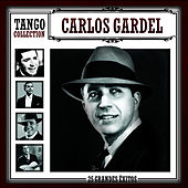 Play & Download Tango Collection by Carlos Gardel | Napster