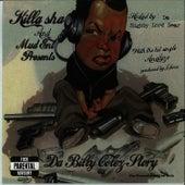 Play & Download Da Billy Colez Story by Killa Sha | Napster