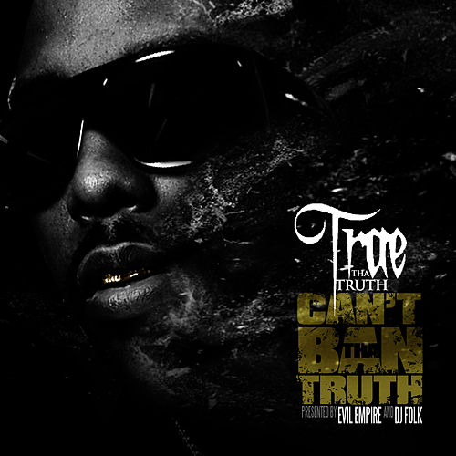 Play & Download Can't Ban The Truth by Trae | Napster