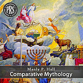 Comparative Mythology by Manly P. Hall