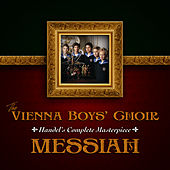 Play & Download Handel's Complete Masterpiece: Messiah by Vienna Boys Choir | Napster