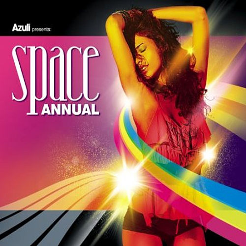 Play & Download Azuli Presents Space Annual 2008 : Mixed by Various Artists | Napster