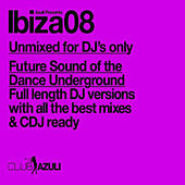 Azuli Presents Ibiza 2008 : Unmixed by Various Artists