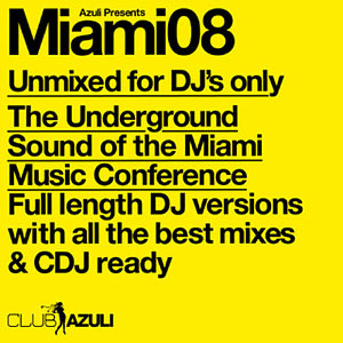 Azuli Presents Miami 2008 : Unmixed by Various Artists