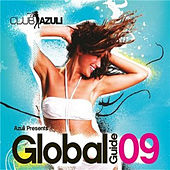 Play & Download Azuli Presents Global Guide 2009 by Various Artists | Napster