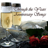 Through The Years - Anniversary Songs by Instrumental Music Songs