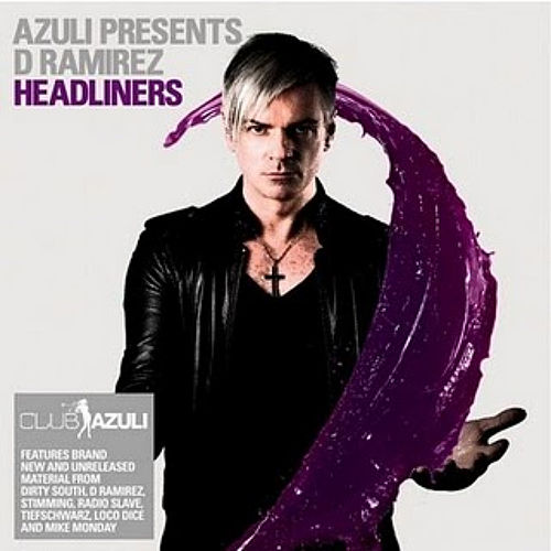 Play & Download Azuli Presents D Ramirez : Headliners Mixed by Various Artists | Napster
