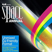 Azuli Presents Space Annual : Unmixed by Various Artists