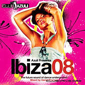 Play & Download Azuli Presents Ibiza 2008 by Various Artists | Napster
