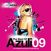 Play & Download Best of Azuli 2009 by Various Artists | Napster