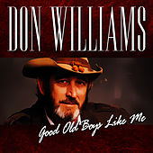 Good Old Boys Like Me by Don Williams
