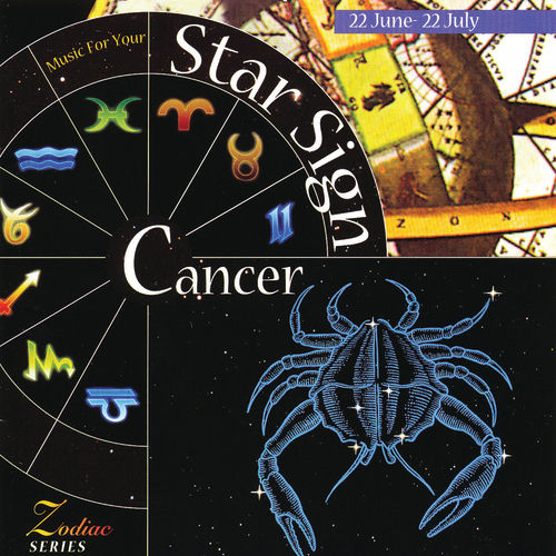 Play & Download Music For Your Star Sign: Cancer by Various Artists | Napster