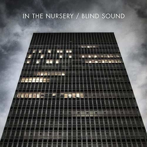 Play & Download Blind Sound by In the Nursery | Napster
