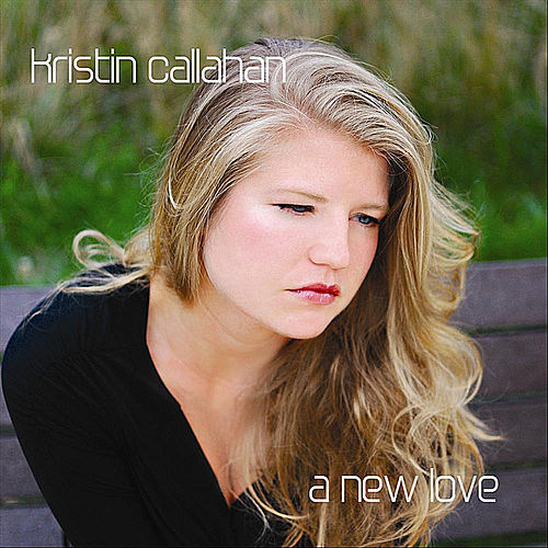 Play & Download A New Love by Kristin Callahan | Napster