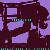 Catastrofes del corazon by Alphaville