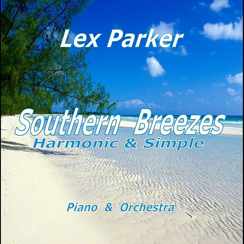 Play & Download Southern Breezes by Lex Parker | Napster
