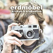 Play & Download Krokus & Krokuslive by Erdmöbel | Napster