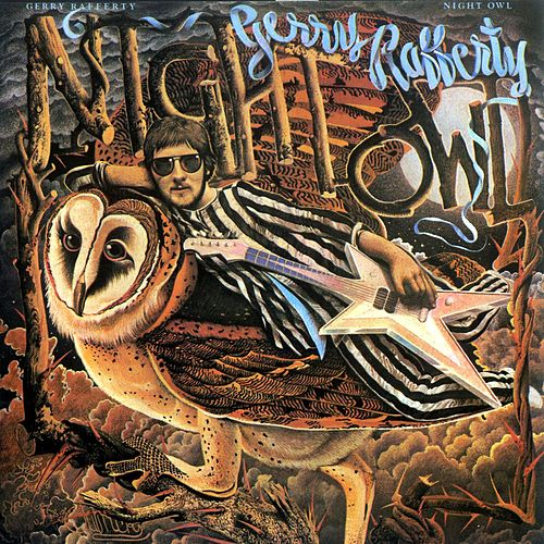 Play & Download Night Owl by Gerry Rafferty | Napster