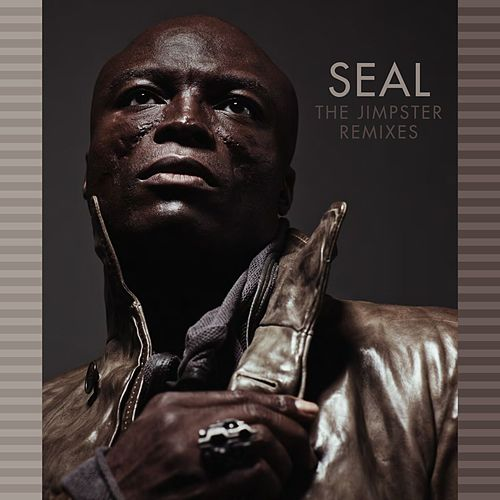 Play & Download The Jimpster Remixes by Seal | Napster