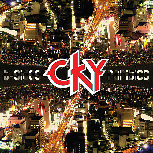 Play & Download B-Sides & Rarities by CKY | Napster