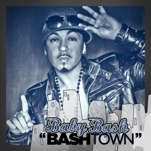 Bashtown by Baby Bash
