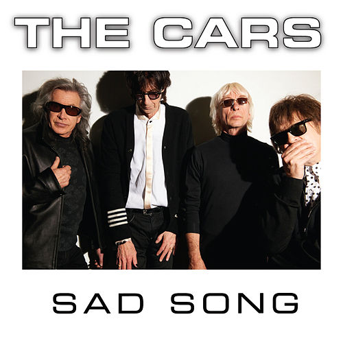Play & Download Sad Song by The Cars | Napster