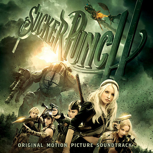 Play & Download Sucker Punch: Original Motion Picture Soundtrack by Various Artists | Napster