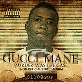 Play & Download Murder Was The Case by Gucci Mane | Napster