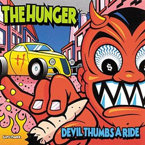 Play & Download Devil Thumbs A Ride by The Hunger | Napster