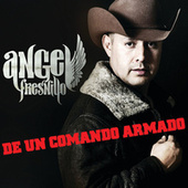 De Un Comando Armado by Angel Fresnillo