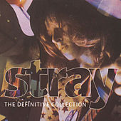 Play & Download The Definitive Collection by Stray | Napster