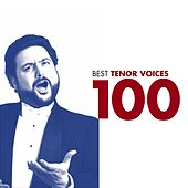 Play & Download 100 Best Tenor Arias by Various Artists | Napster