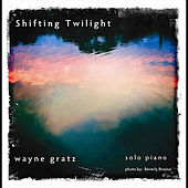 Shifting Twilight by Wayne Gratz