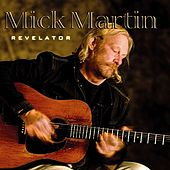 Play & Download Revelator by Mick Martin | Napster