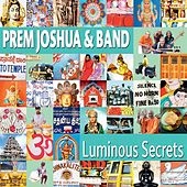 Play & Download Luminous Secrets by Prem Joshua | Napster