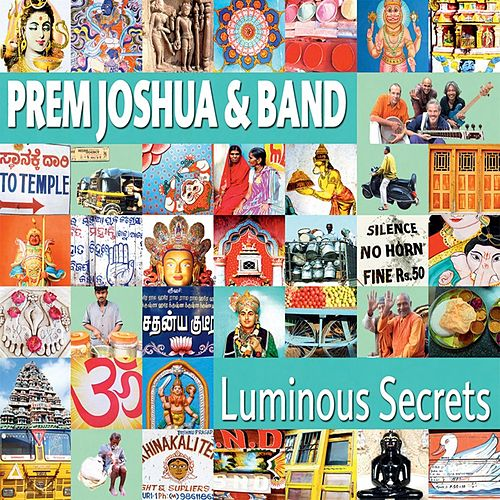 Luminous Secrets by Prem Joshua