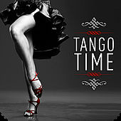 Play & Download Tango Time by Various Artists | Napster