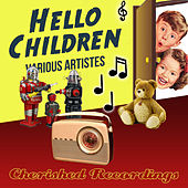 Hello Children by Various Artists