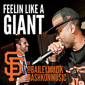 Feelin' Like A Giant by Bailey