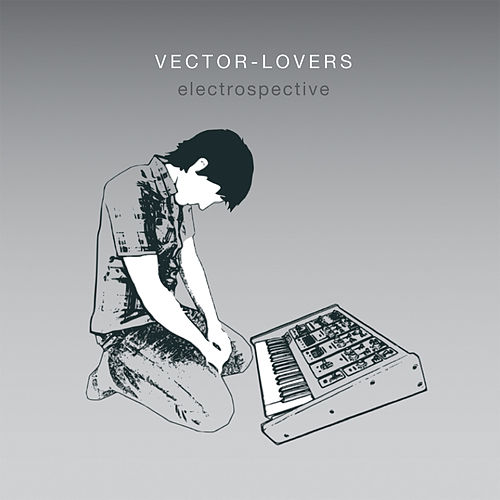 Play & Download Electrospective by Vector Lovers | Napster