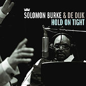 Hold On Tight by Solomon Burke