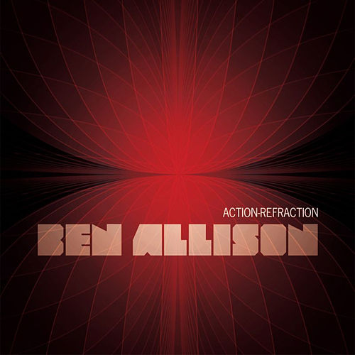Play & Download Action-Refraction by Ben Allison | Napster