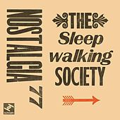 Play & Download The Sleepwalking Society by Nostalgia 77 | Napster