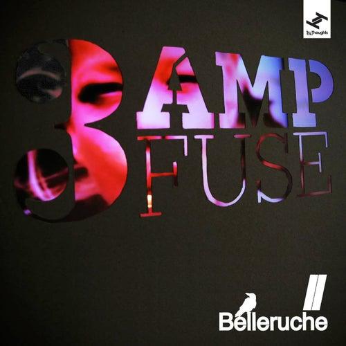 3 Amp Fuse by Belleruche