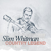 Play & Download Country Legend - Slim Whitman by Slim Whitman | Napster