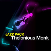 Play & Download Jazz Pack: Thelonious Monk - EP by Thelonious Monk | Napster