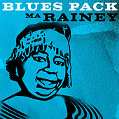 Play & Download Blues Pack - Ma Rainey by Ma Rainey | Napster