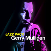 Jazz Pack - Gerry Mulligan by Various Artists